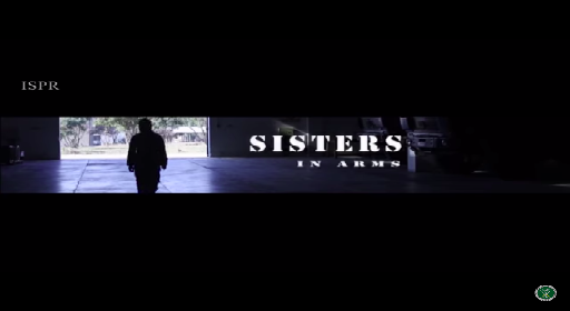 Sisters In Arms !! (ISPR Stories)